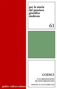 Libro Codici. Una riflessione di fine millennio. Atti dell'Incontro di studio (Firenze, 26-28 ottobre 2000)