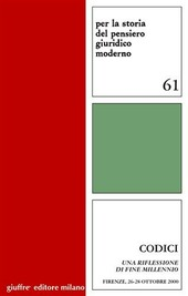 Codici. Una riflessione di fine millennio. Atti dell'Incontro di studio (Firenze, 26-28 ottobre 2000)