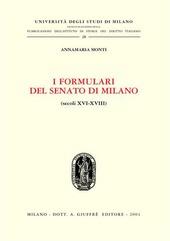 I formulari del Senato di Milano (secoli XVI-XVIII)