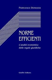 Norme efficienti. Lanalisi economica delle regole giuridiche.pdf