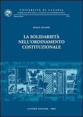 La solidarietà nell'ordinamento costituzionale