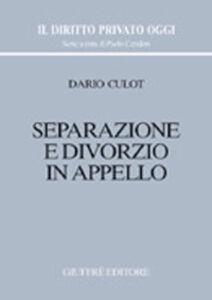 Libro Separazione e divorzio in appello Dario Culot