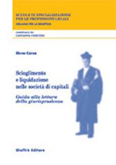Scioglimento e liquidazione nelle società di capitali. Guida alla lettura della giurisprudenza