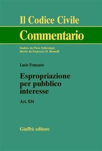 Foto Cover di Espropriazione per pubblico interesse. Art. 834, Libro di Lucio Francario, edito da Giuffrè