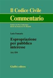 Espropriazione per pubblico interesse. Art. 834
