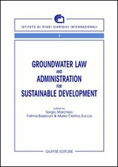 Groundwater law and administration for sustainable development
