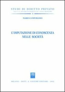 Libro L' imputazione di conoscenza nelle società Mario Campobasso