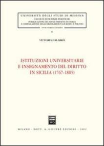 Libro Istituzioni universitarie e insegnamento del diritto in Sicilia (1767-1885) Vittoria Calabrò