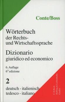 Partyperilperu.it Dizionario giuridico ed economico-Worterbuch der Rechts-und Wirtschaftssprache. Vol. 2 Image