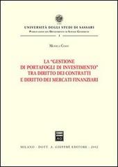 La gestione di portafogli di investimento tra diritto dei contratti e diritto dei mercati finanziari