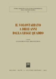 Libro Il volontariato a dieci anni dalla legge quadro. Atti del Convegno (Pisa, 18-19 gennaio 2001)
