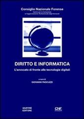 Diritto e informatica. L'avvocato di fronte alle tecnologie digitali