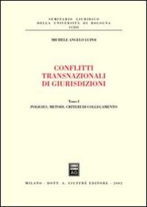 Libro Conflitti transnazionali di giurisdizioni Michele A. Lupoi