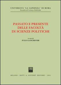 Libro Passato e presente delle facoltà di scienze politiche