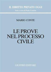 Libro Le prove nel processo civile Mario Conte