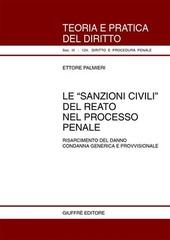 Le sanzioni civili del reato nel processo penale. Risarcimento del danno. Condanna generica e provvisionale
