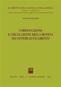 Libro Compensazione e circolazione della moneta nei sistemi di pagamento Gustavo Olivieri