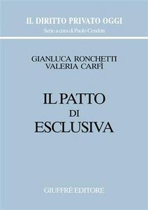 Libro Il patto di esclusiva Valeria Carfì , Gianluca Ronchetti