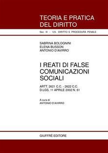 Capturtokyoedition.it I reati di false comunicazioni sociali. Artt. 2621 C. C., 2622 C. C. D.Lgs. 11 aprile 2002 n. 61 Image
