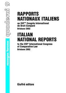 Libro Rapports nationaux italiens au 16/e Congres international de droit comparé (Brisbane, 2002)