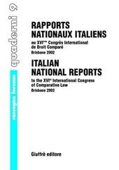Rapports nationaux italiens au 16/e Congres international de droit comparé (Brisbane, 2002)