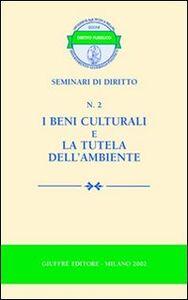 Libro I beni culturali e la tutela dell'ambiente