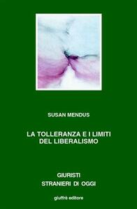 La tolleranza i limiti del liberalismo