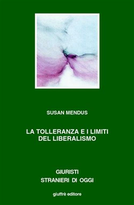 Libro La tolleranza i limiti del liberalismo Susan Mendus