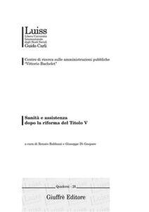 Libro Sanità e assistenza dopo la riforma del titolo V. Atti della Giornata nazionale di studio (Genova, 15 gennaio 2002)