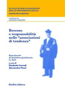 Recesso e responsabilità nelle «associazioni di tendenza». Esperimento di dialettica giudiziaria in aula - copertina