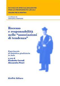 Libro Recesso e responsabilità nelle «associazioni di tendenza». Esperimento di dialettica giudiziaria in aula
