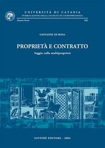 Libro Proprietà e contratto. Saggio sulla multiproprietà Giovanni Di Rosa
