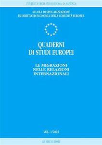 Libro Quaderni di studi europei (2002). Vol. 1: Le migrazioni nelle relazioni internazionali.