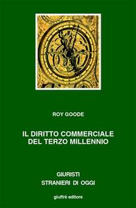 Libro Il diritto commerciale del terzo millennio Roy Goode