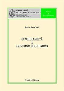 Libro Sussidiarietà e governo economico Paolo De Carli