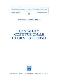 Lo statuto costituzionale dei beni culturali