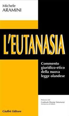 Atomicabionda-ilfilm.it L' eutanasia. Commento giuridico-etico della nuova legge olandese Image