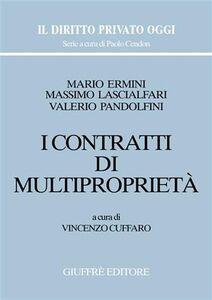 Foto Cover di I contratti di multiproprietà, Libro di AA.VV edito da Giuffrè