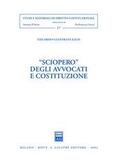 Sciopero degli avvocati e costituzione