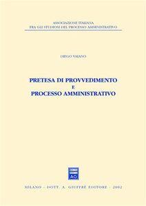 Libro Pretesa di provvedimento e processo amministrativo Diego Vaiano