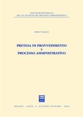 Pretesa di provvedimento e processo amministrativo