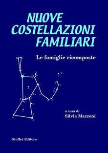 Nuove costellazioni familiari. Le famiglie ricomposte.pdf