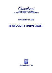 Libro Il servizio universale Gianfranco Cartei