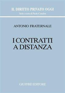 Foto Cover di I contratti a distanza, Libro di Antonio Fraternale, edito da Giuffrè