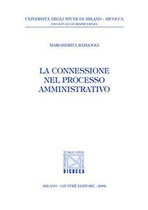 Libro La connessione nel processo amministrativo Margherita Ramajoli