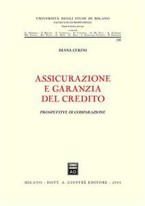 Assicurazione e garanzia del credito. Prospettive di comparazione - Diana Cerini - copertina