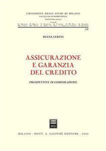 Libro Assicurazione e garanzia del credito. Prospettive di comparazione Diana Cerini