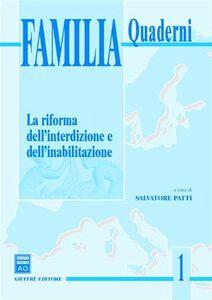 Libro La riforma dell'interdizione e dell'inabilitazione. Atti del Convegno di Studi su «Capacità ed autonomia delle persone» (Roma, 20 giugno 2002)