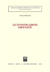 Libro Le investigazioni difensive Nicola Triggiani