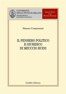 Foto Cover di Il pensiero politico e giuridico di Meuccio Ruini, Libro di Simone Campanozzi, edito da Giuffrè